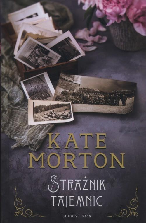 okładka Strażnik tajemnic, Książka | Morton Kate