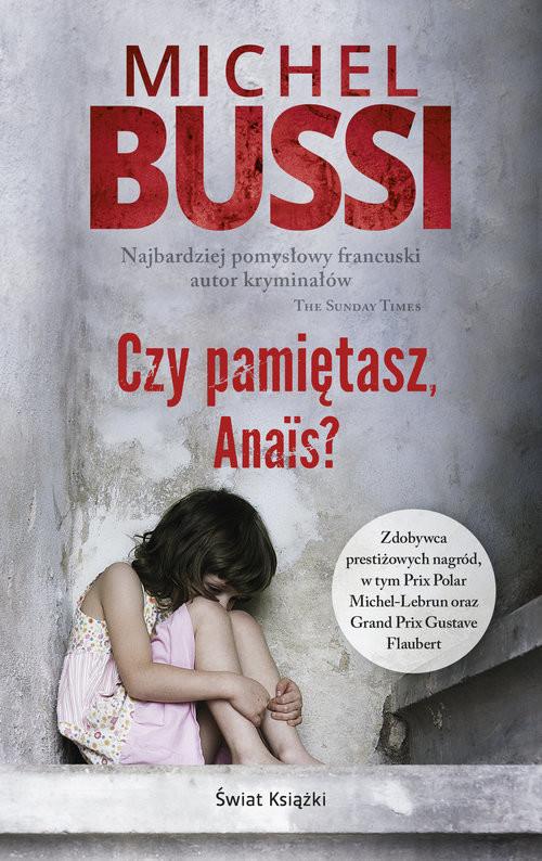 okładka Czy pamiętasz, Anais?, Książka | Bussi Michel