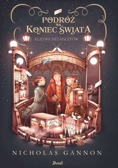 okładka Podróż na koniec świata Klątwa Helmsleyów Tom 2książka |  | Gannon Nicholas