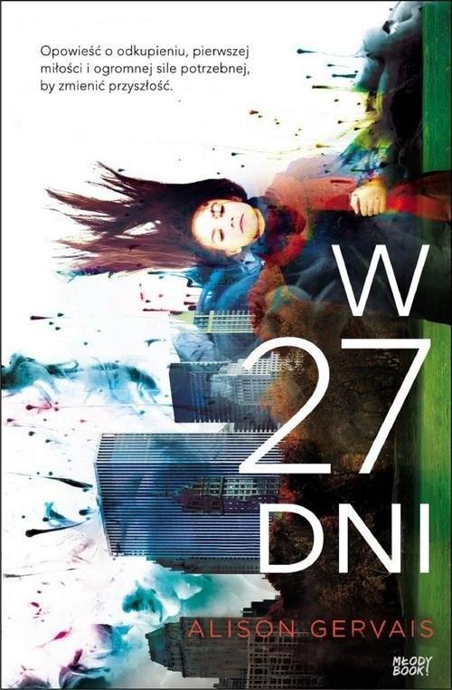 okładka W 27 dni, Książka   Gervais Alison