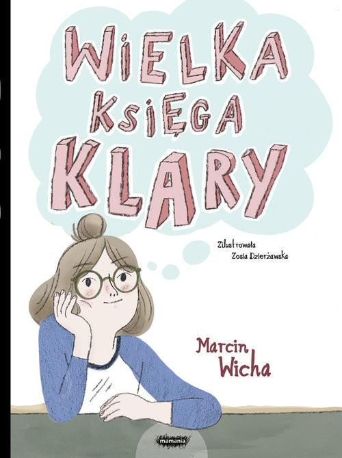 okładka Wielka księga Klary, Książka | Wicha Marcin