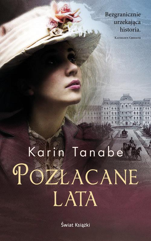 okładka Pozłacane lata, Książka | Tanabe Karin