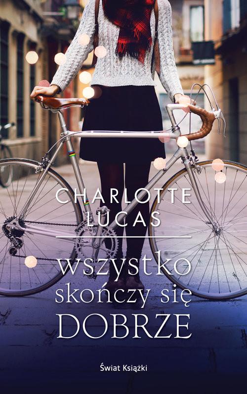 okładka Wszystko skończy się dobrze, Książka | Lucas Charlotte