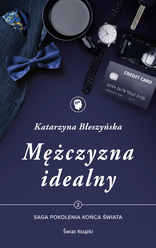 okładka Mężczyzna idealny Tom 2 Saga Pokolenie końca świata, Książka | Błeszyńska Katarzyna