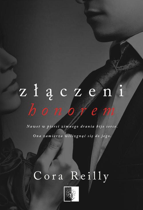 okładka Złączeni honorem, Książka | Cora Reilly