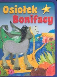 okładka Osiołek Bonifacy, Książka | Kozioł Dorota