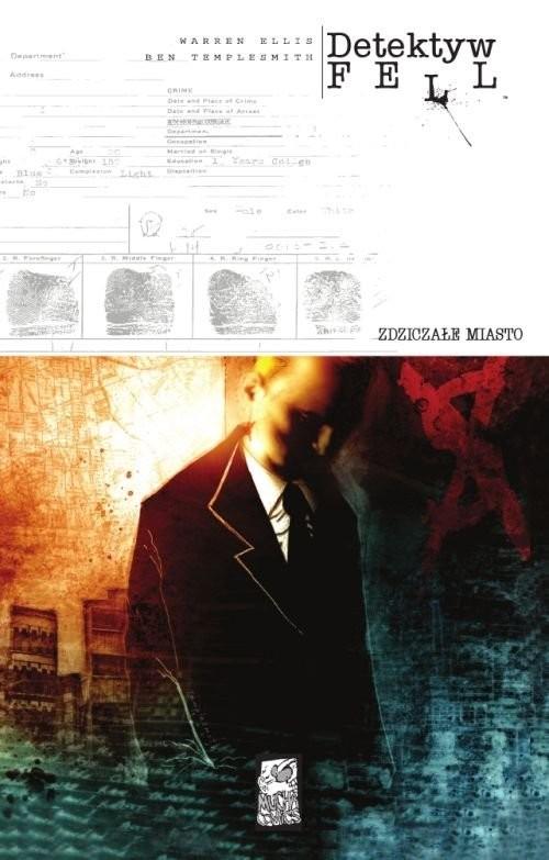 okładka Detektyw Fell 1 Zdziczałe miastoksiążka      Ellis Warren