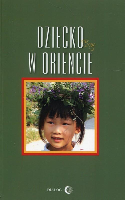 okładka Dziecko w Oriencieksiążka     