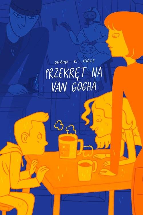okładka Przekręt na van Gogha, Książka | Deron R. Hicks
