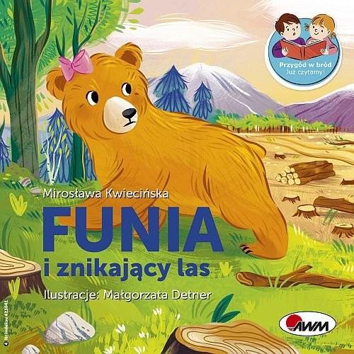 okładka Funia i znikajacy lasksiążka |  | Kwiecińska Mirosława