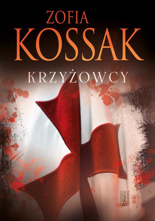 okładka Krzyżowcy Tom 1 i 2książka      Kossak Zofia