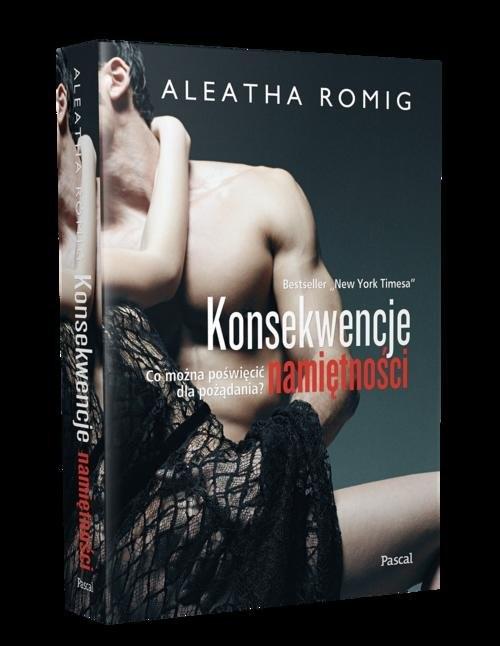 okładka Konsekwencje namiętności, Książka | Romig Aleatha