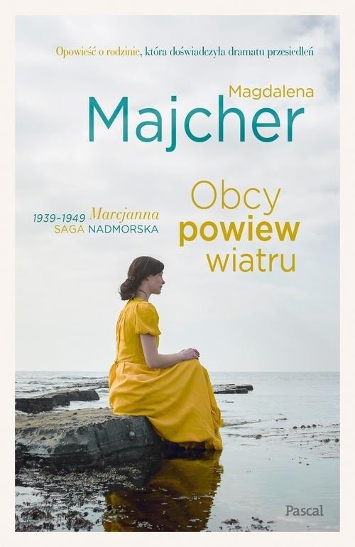 okładka Obcy powiew wiatru. Saga nadmorska, Książka | Majcher Magdalena