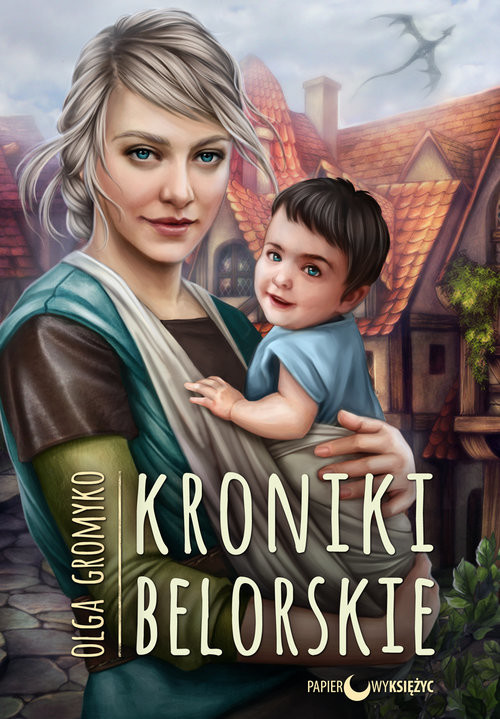 okładka Kroniki Belorskie Cykl Kroniki Belorskie Tom 6książka      Gromyko Olga