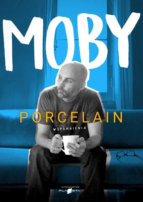 okładka Porcelain Wspomnienia, Książka   Moby