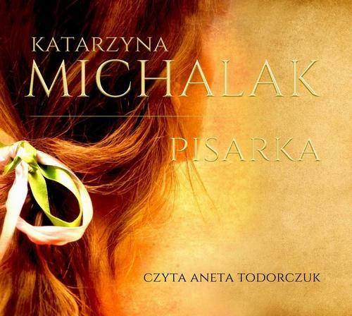 okładka Pisarkaaudiobook | MP3 | Katarzyna Michalak