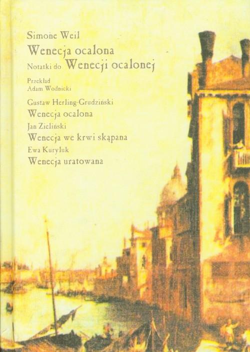 okładka Wenecja ocalona Tragedia w trzech aktach, Książka | Weil Simone