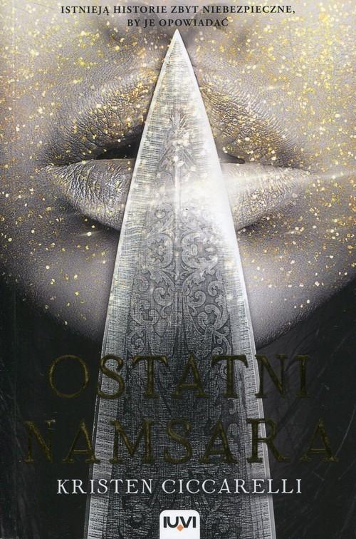 okładka Ostatni Namsara Tom 1 Iskari, Książka | Ciccarelli Kristen