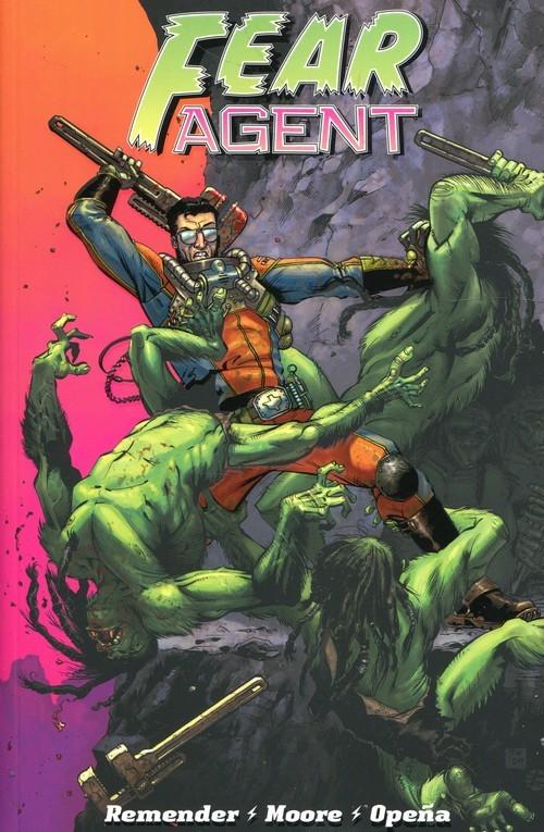 okładka Fear Agent Tom 1książka      Remender Rick