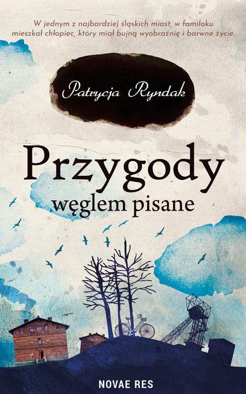 okładka Przygody węglem pisane, Książka | Ryndak Patrycja