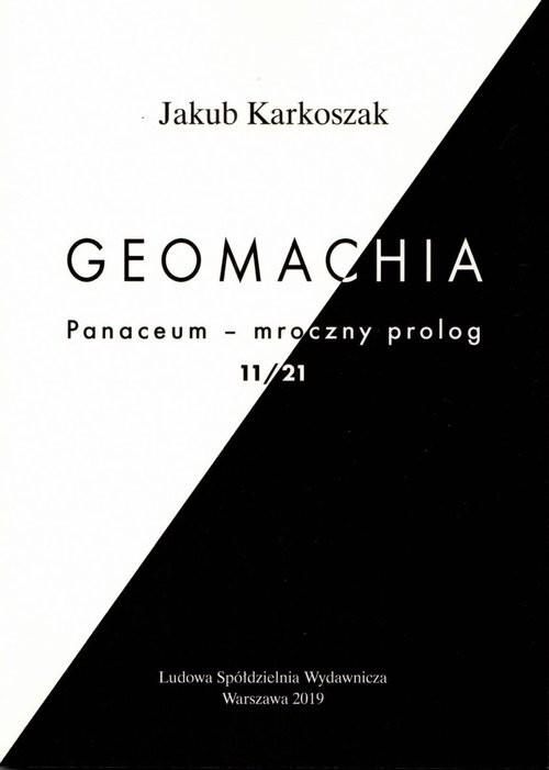 okładka Geomachia Panaceum - mroczny prolog 11/21, Książka   Karkoszak Jakub