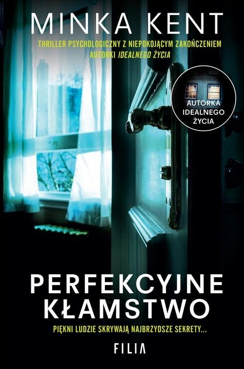 okładka Perfekcyjne kłamstwo, Książka | Kent Minka
