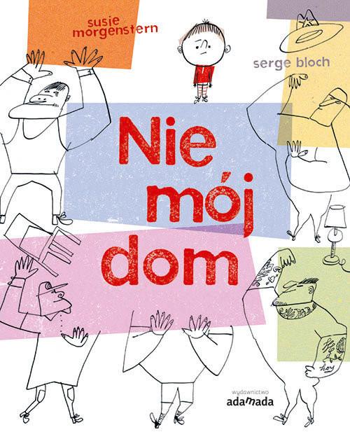 okładka Nie mój dom, Książka | Morgenstern Susie