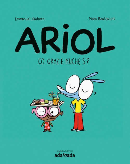 okładka Ariol Co gryzie muchę S.?, Książka | Guibert Emmanuel