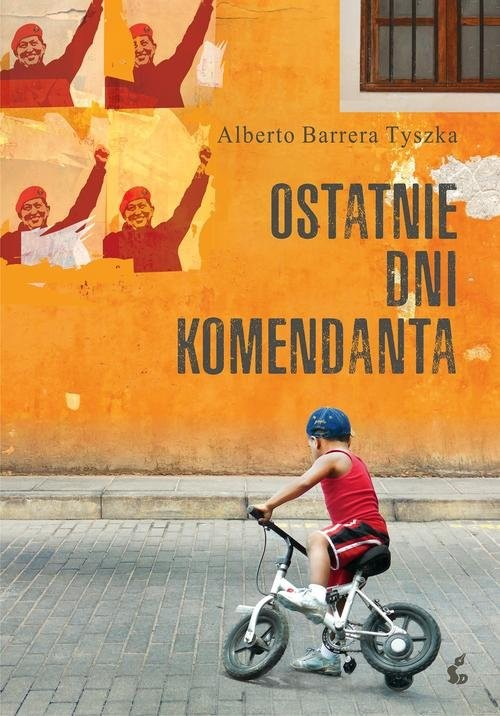 okładka Ostatnie dni komendantaksiążka |  | Barrera-Tyszka Alberto