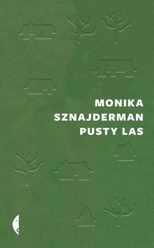 okładka Pusty lasksiążka |  | Sznajderman Monika
