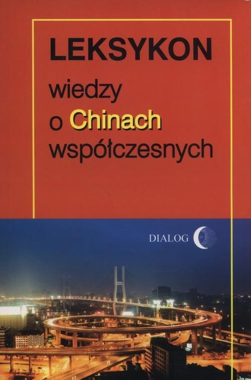 okładka Leksykon wiedzy o Chinach współczesnych, Książka | Sanjuan Thierry