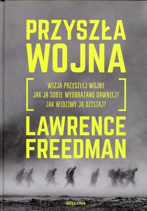 okładka Przyszła wojna, Książka | Freedman Lawrence