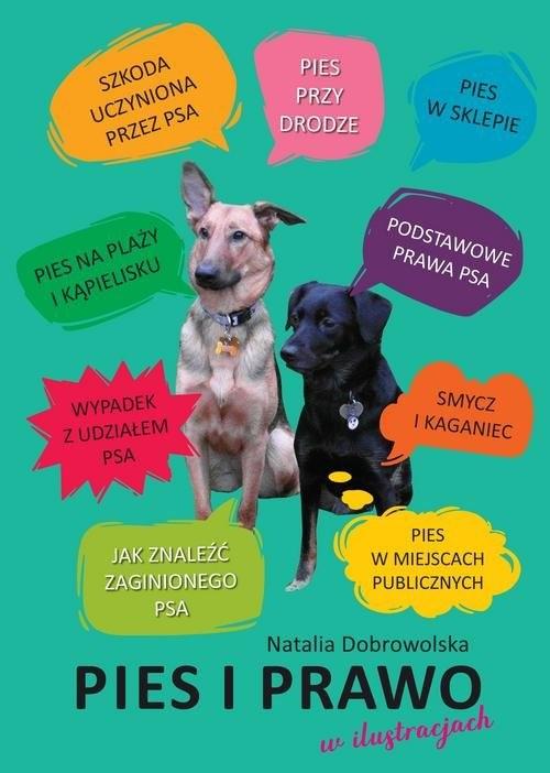 okładka Pies i prawo w ilustracjach, Książka | Dobrowolska Natalia