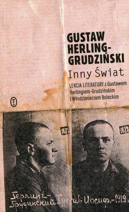 okładka Inny świat Lekcja literatury z Gustawem Herlingiem-Grudzińskim i Włodzimierzem Boleckimksiążka |  | Herling-Grudziński Gustaw