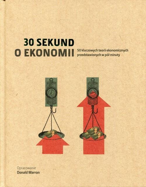 okładka 30 sekund o ekonomiiksiążka      Marron Donald