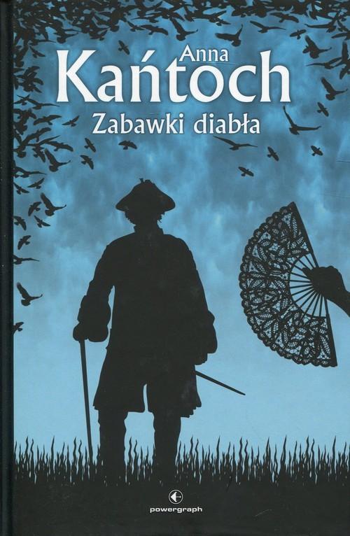 okładka Zabawki diabła, Książka | Kańtoch Anna