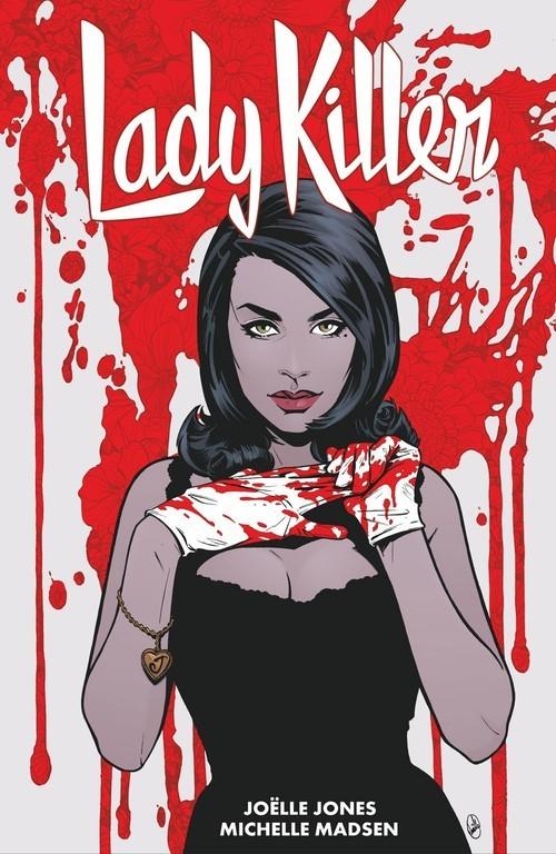 okładka Lady Killer Tom 2książka |  | Joelle Jones, Michelle Madsen