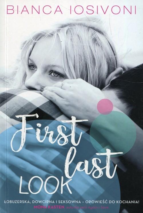 okładka First last look Tom 1, Książka | Iosivoni Bianca