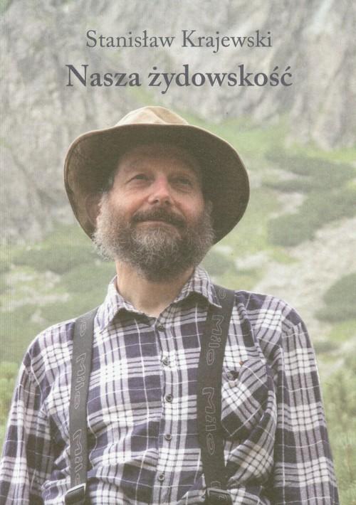 okładka Nasza żydowskość, Książka | Krajewski Stanisław