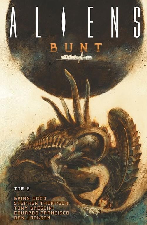 okładka Aliens Tom 2 Bunt, Książka | Wood Brian