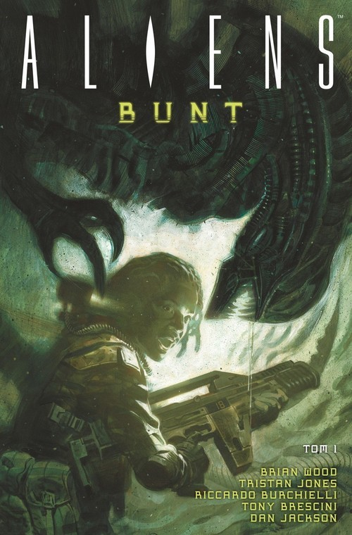 okładka Aliens Tom 1 Bunt, Książka | Brian Wood, Tristan Jones, Ricardo Burchielli