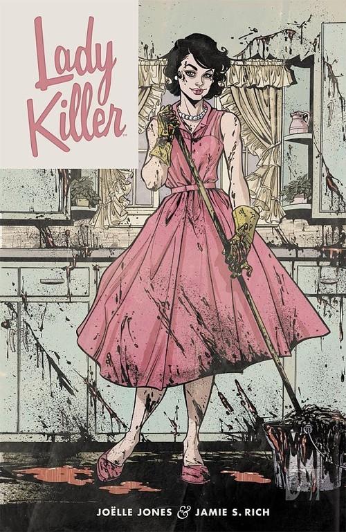 okładka Lady Killer Tom 1, Książka | Joelle Jones, Jamie S. Rich