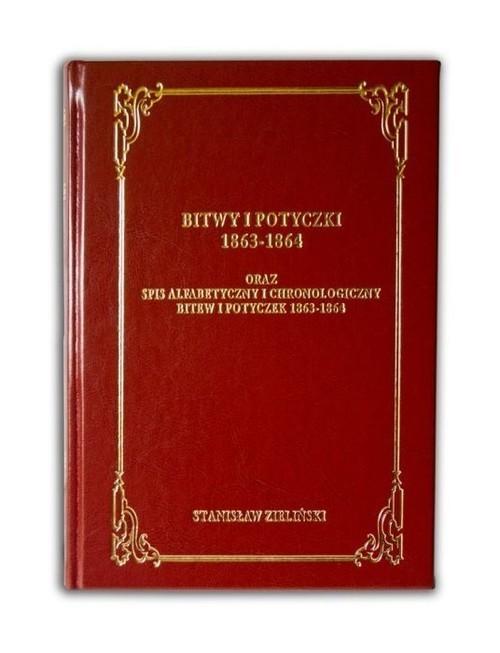 okładka Bitwy i potyczki 1863-1864, Książka   Zieliński Stanisław