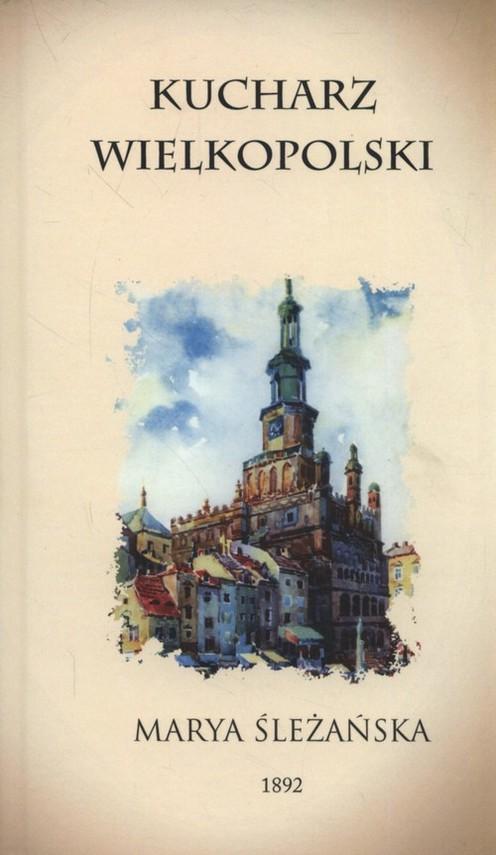 okładka Kucharz Wielkopolski, Książka | Śleżańska Maria