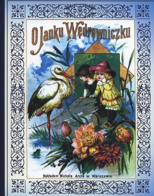okładka O Janku Wędrowniczku, Książka | Maria Konopnicka
