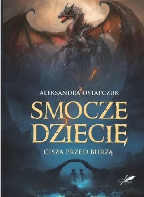 okładka Smocze dziecię, Książka | Ostapczuk Aleksandra