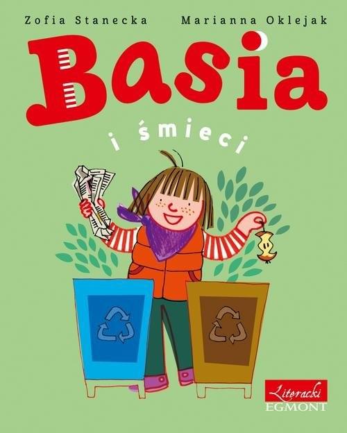 okładka Basia i śmieci, Książka | Stanecka Zofia
