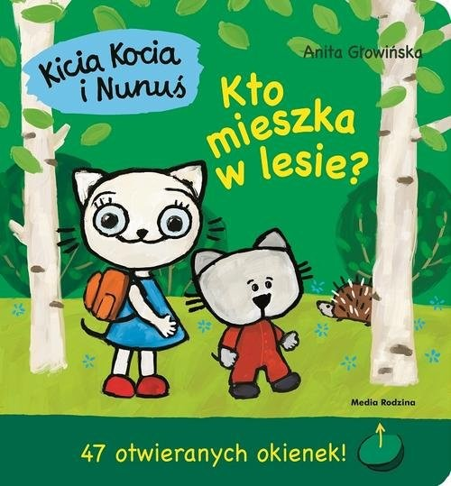 okładka Kicia Kocia i Nunuś Kto mieszka w lesie?, Książka | Głowińska Anita