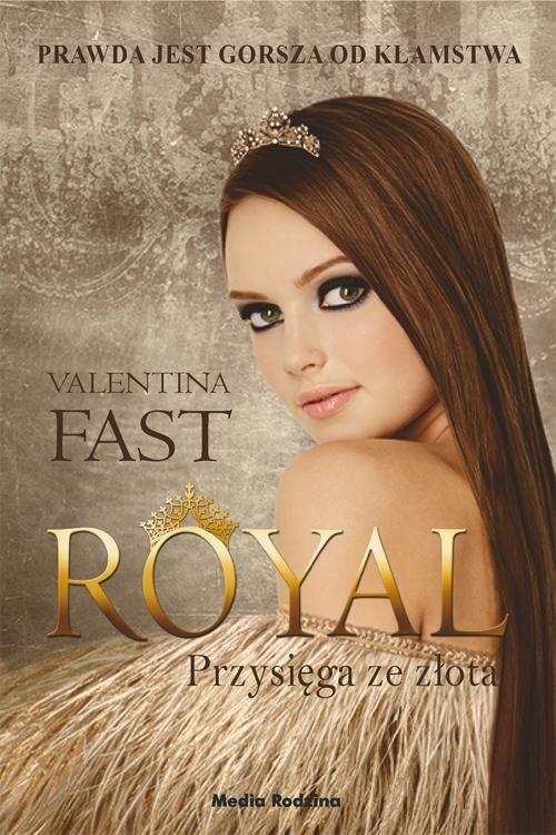 okładka Royal Przysięga ze złota, Książka | Fast Valentina