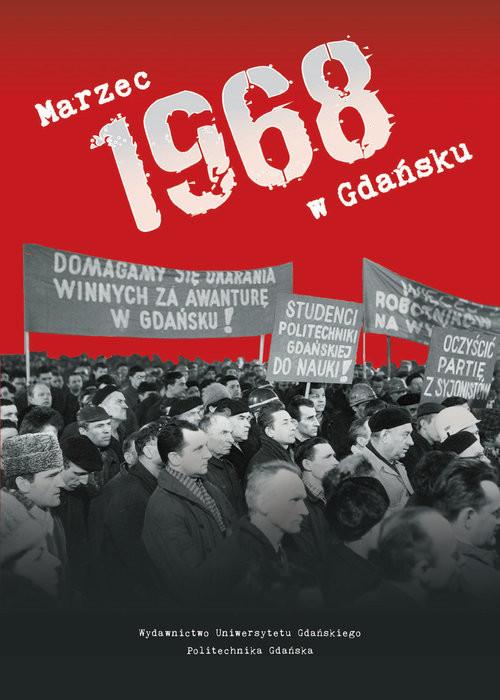 okładka Marzec 1968 w Gdańsku, Książka |